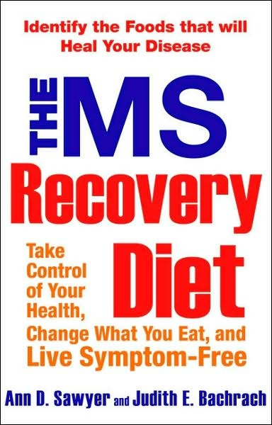 Multiple Sclerosis and the Diet Alternative